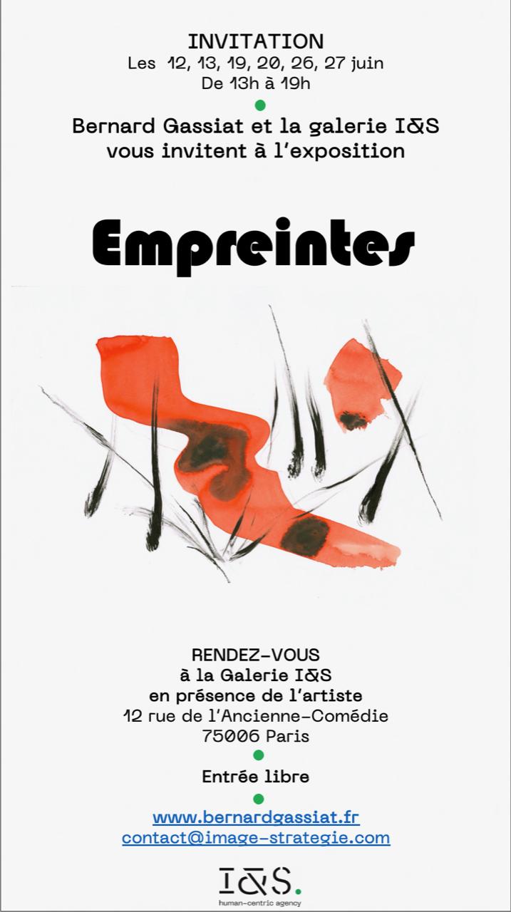Invitation à l'exposition Empreintes, de Bernard Gassiat. Rendez-vous à la Galerie I&S les 12, 13, 19, 20, 26 et 27 juin, de 13h à 19h.